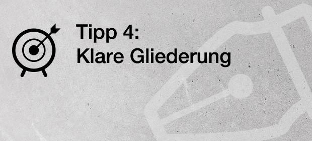 Tipp 4: Klare Gliederung