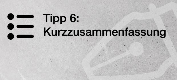 Tipp 6: Kurzzusammenfassung